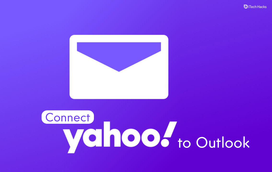 How to Add & Join Yahoo Mail to Outlook 2016, 2019