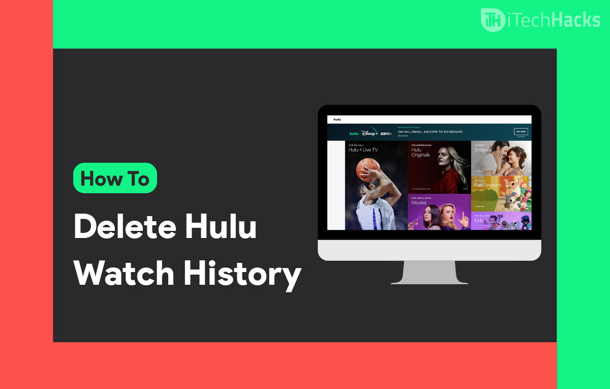 How To See and Delete Hulu Watch Record (5-Methods)