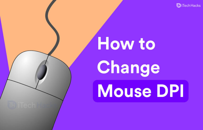 How to Modify DPI on Your Mouse in Windows 10 (2021)