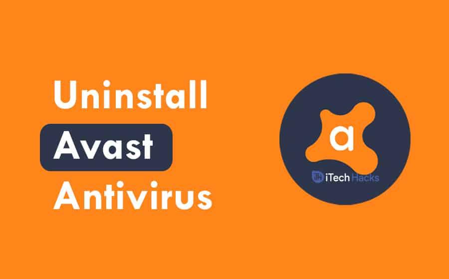 How to Uninstall Avast Antivirus on Windows, Mac, Android