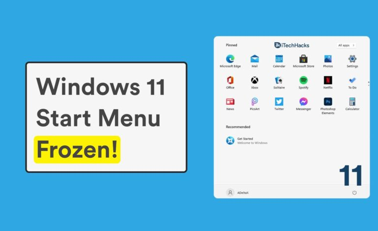 Windows 11 Start Menu Not Working (Stuck/Frozen)